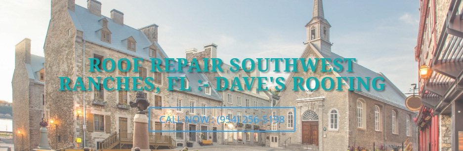 Roofers in Southwest Ranches Florida