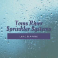 Toms River Sprinkler System