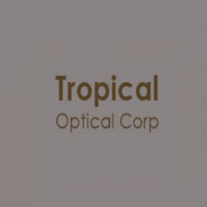 Tropical Optical Corp eye glasses directory
